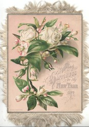 MAY HAPPINESS BE THY NEW YEAR GIFT white roses & buds