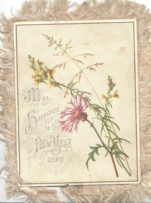MAY HAPPINESS BE THY NEW YEAR GIFT thistle & golden rod