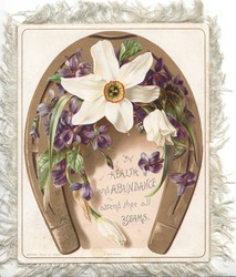 HEALTH AND ABUNDANCE ATTEND THEE ALL YEARS in blue, narcissi & violets below gilt horseshoe