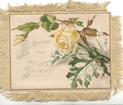 ALL CHRISTMAS TIDE MAY JOY ABIDE yellow rose & bud