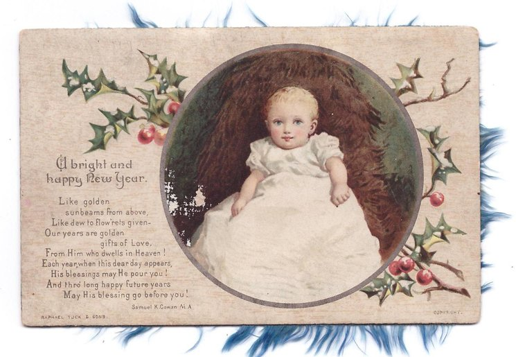 A BRIGHT AND HAPPY NEW YEAR verse: LIKE GOLDEN ... toddler wears all white, within round inset, holly behind