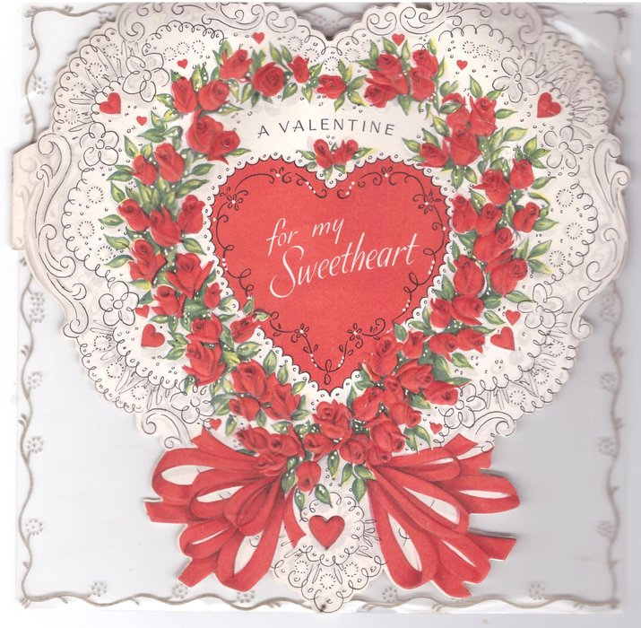A VALENTINE FOR MY SWEETHEART central red heart, framed by many red roses , white filigree background