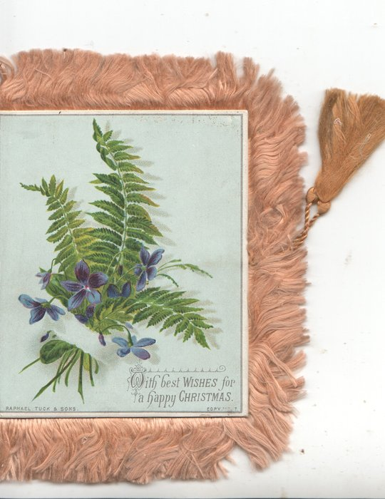WITH BEST WISHES FOR A HAPPY CHRISTMAS violets & fern