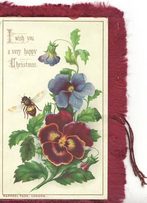 I WISH YOU A VERY HAPPY CHRISTMAS above left, bee over brown & violet pansies
