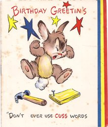 "BIRTHDAY GREETIN'S ""DON'T EVER USE CUSS WORDS rabbit curses over hammer & nail"