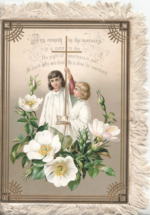 JOY COMETH IN THE MORNING with verse below,  2 girls in white, cross, white wild roses