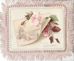 A HAPPY CHRISTMAS below pink roses & rural inset appearing to curl up from card