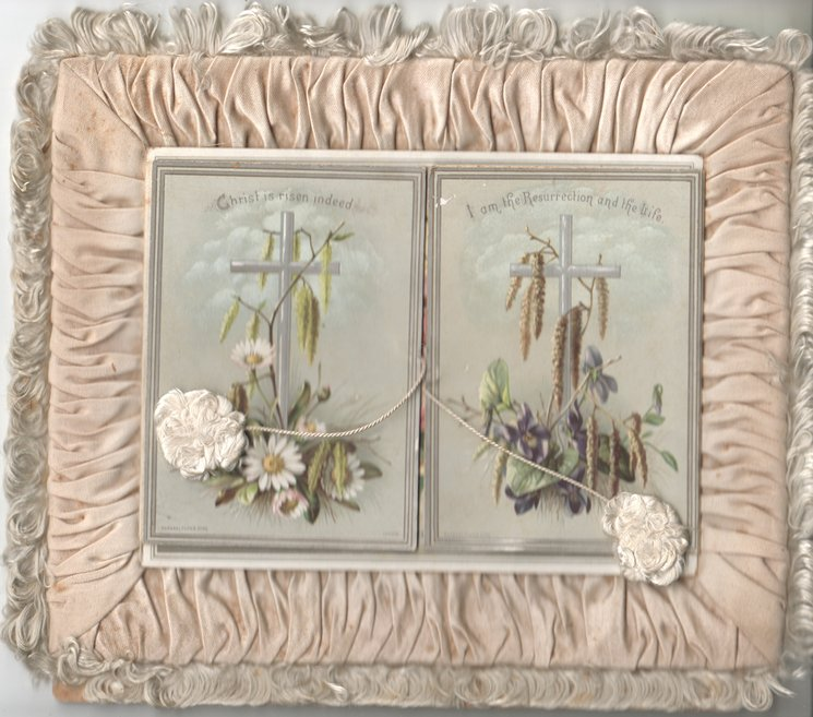 CHRIST IS RISEN INDEED over silver cross & daisies, right I AM THE RESURECTION AND THE LIFE over silver cross wild violets & catkins, 2 front panels with lifting tassels