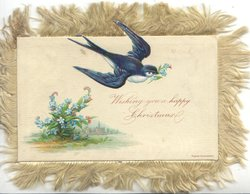 WISHING YOU A HAPPY CHRISTMAS blue-bird-of happiness flies right with forget-me-not in bill. forget-me-nots below left