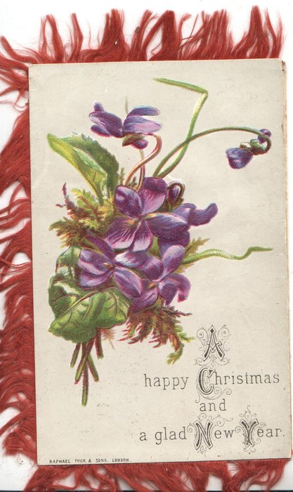 A HAPPY CHRISTMAS AND A GLAD NEW YEAR bunch of violets