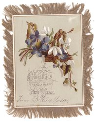 A JOYOUS CHRISTMAS AND A HAPPY NEW YEAR below spray of violets & snowdrops