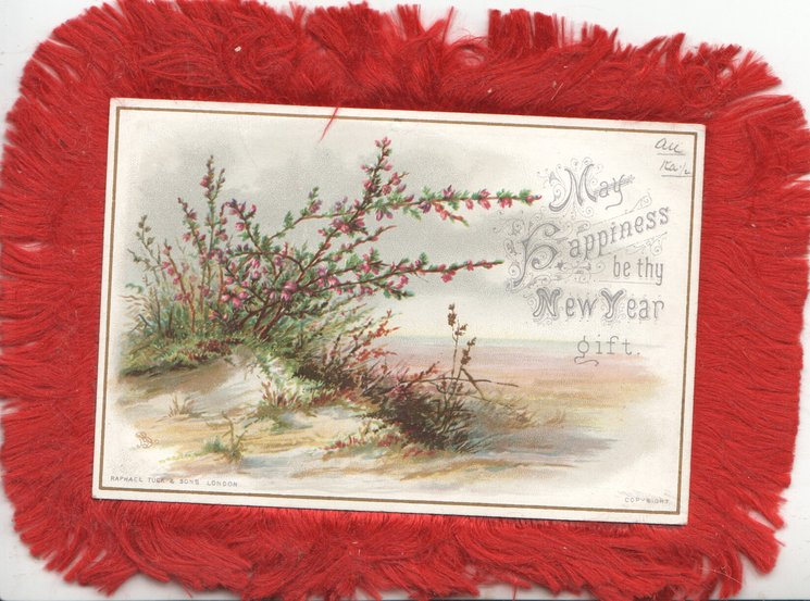 MAY HAPPINESS BE THY NEW YEAR GIFT right, heather on sea-side