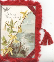 A HAPPY CHRISTMAS above left diagonal  sprig of A HAPPY CHRISTMAS above left diagonal  sprig of forsythia, lake scene below right, lake scene below right