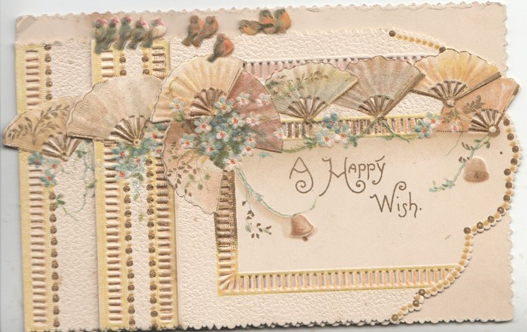 A HAPPY WISH on front panel, sprays of blue forget-me-nots, fans & perforated designs
