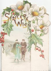 SINCERE WISHES in gilt above elderly couple skating front on pond under arch of enlarged daisies & holly