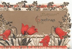 GREETINGS on brown background, red tulips below, perforated marginal design with stylised leaves