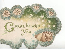 GRACE BE WITH YOU on white with forget-me-nots & green perforated design on 3 sides, 3 bells lower right