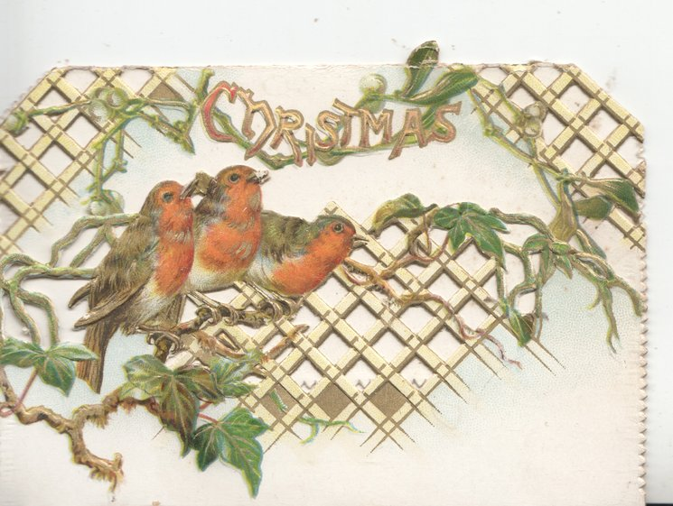 CHRISTMAS gilt top across perforated trellis, 3 English robins perch, on sparse ivy