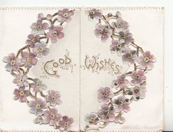 GOOD WISHES in gilt centrally sorrounded by circlet of violets across both flaps