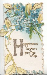 HAPPINESS BE YOURS FROM DAY TO DAY glittered below forget-me-nots & yellow leaf design