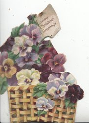 LOVING CHRISTMAS GREETINGS, many coloured pansies overflowing from wicker basket