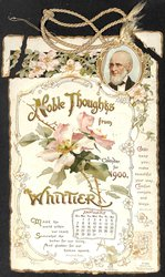 NOBLE THOUGHTS FROM WHITTIER CALENDAR FOR 1900