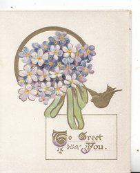 TO GREET YOU(T,G,Y illuminated) on cream plaque below right, bunch of violets & bird of happiness above