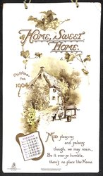 HOME SWEET HOME CALENDAR FOR 1904