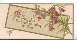 MAY EVERY JOY(M &J illuminated) on gilt bordered plaque, purple campanulas right