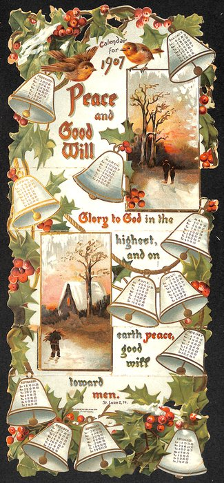 PEACE AND GOOD WILL CALENDAR FOR 1907