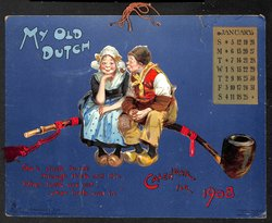 MY OLD DUTCH CALENDAR FOR 1908