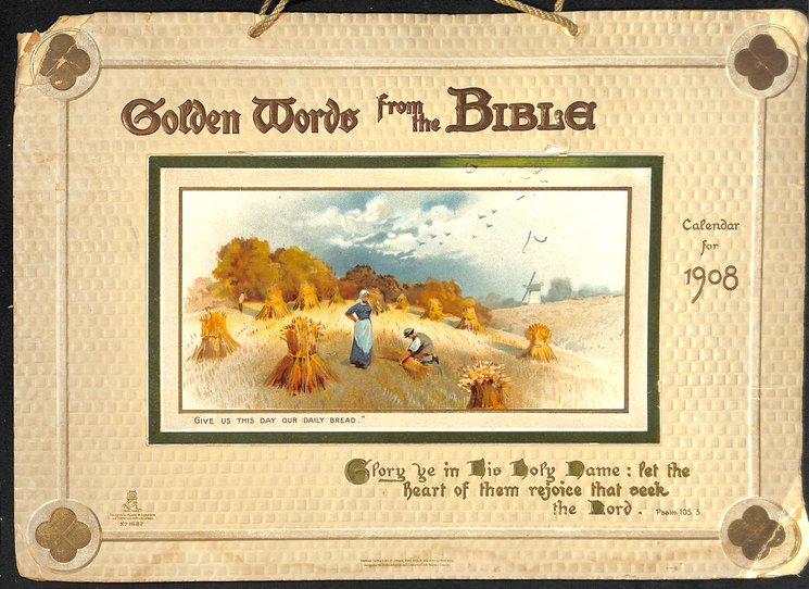 GOLDEN WORDS FROM THE BIBLE CALENDAR FOR 1908