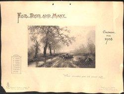 FAIR DAYS AND MANY CALENDAR FOR 1908