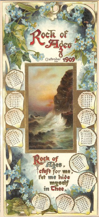 ROCK OF AGES CALENDAR FOR 1909