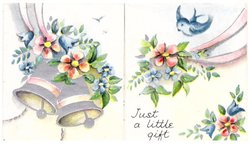 JUST A LITTLE GIFT 2 silvered bells & flowers left, bluebird of happiness & flowers right