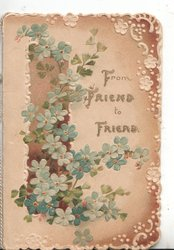 FROM FRIEND TO FRIEND  forget-me-nots around brown column, design in shades of brown