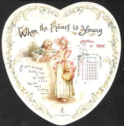 WHEN THE HEART IS YOUNG CALENDAR FOR 1897