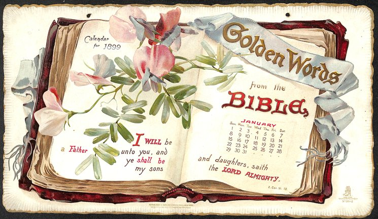 GOLDEN WORDS FROM THE BIBLE CALENDAR FOR 1899