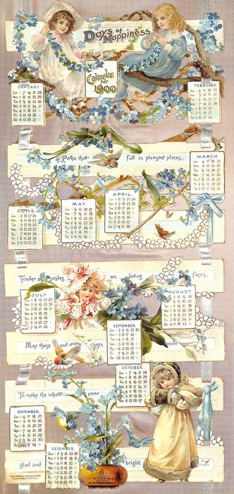 DAYS OF HAPPINESS CALENDAR FOR 1900