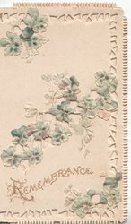 REMEMBRANCE in gilt below perforated design of forget-me-nots