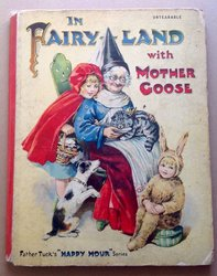 IN FAIRY-LAND WITH MOTHER GOOSE
