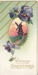 KINDLY GREETINGS in gilt below purple pansies above & below oval rural inset, evening, windmill, gilt design top left
