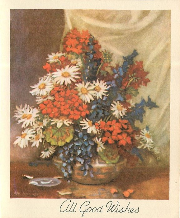 ALL GOOD WISHES daises, red geraniums & blue flowers