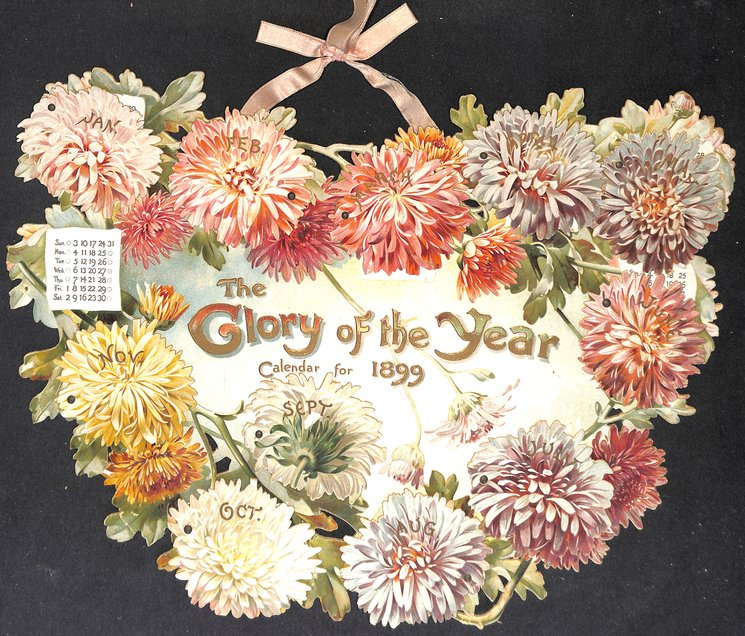 THE GLORY OF THE YEAR CALENDAR FOR 1899