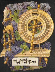 THE WHEEL OF TIME CALENDAR FOR 1906