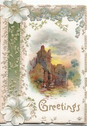GREETINGS in gilt below watery rural castle scene, bluish white anemones & ginkgo leafy design