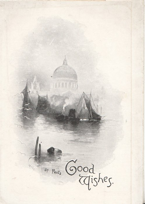 GOOD WISHES, ST. PAUL'S viewed from across the river