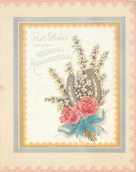 BEST WISHES ON YOUR WEDDING ANNIVERSARY silver horseshoe with heather behind & 2 pink roses front