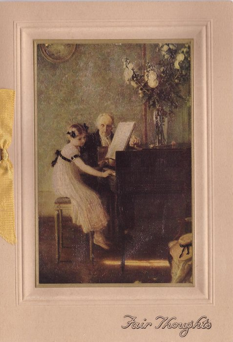 FAIR THOUGHTS in gilt, girl sits at piano facing right, piano teacher faces front, flowers on piano, ribbon left