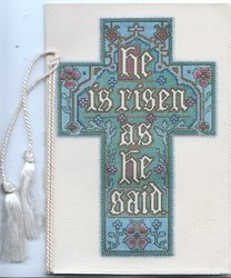 HE IS RISEN AS HE SAID illuminated in white  on blue & red cross